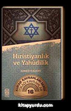 Hıristiyanlık ve Yahudilik & Kur'an Kavramlar Serisi İtikadi Kavramlar 16