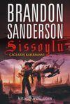 Sissoylu 3 / Çağların Kahramanı