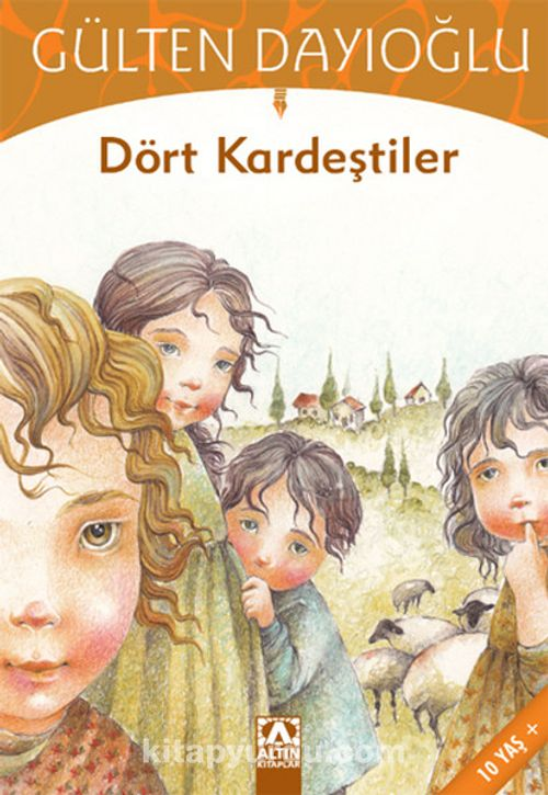 Dört Kardeştiler - Gülten Dayıoğlu   kitapyurdu.com