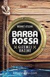 Barbarossa / Gizemli Hazine
