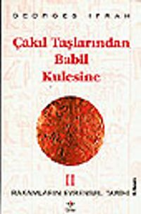 Çakıl Taşlarından Babil Kulesine (Rakamların Evrensel Tarihi II)