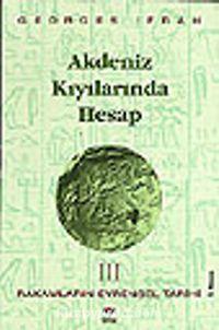 Akdeniz Kıyılarında Hesap (Rakamların Evrensel Tarihi III) - Georges Ifrah pdf epub