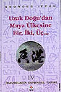 Uzak Doğu'dan Maya Ülkesine Bir İki Üç (Rakamların Evrensel Tarihi 4) - Georges Ifrah pdf epub