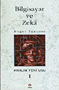 Bilgisayar ve Zeka (Kralın Yeni Usu I) - Roger Penrose pdf epub