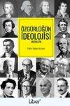 Özgürlüğün İdeolojisi & Liberalizm