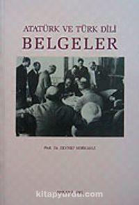 Atatürk ve Türk Dili Belgeler - Prof. Dr. Zeynep Korkmaz pdf epub