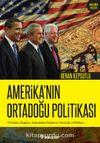 Amerika'nın Ortadoğu Politikası & 90'lardan Bugüne, Başkandan Başkana Ortadoğu Politikası