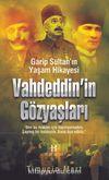 Vahdeddin'in Gözyaşları & Garip Sultan Yaşam Hikayesi