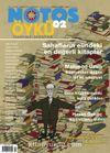 Notos Öykü İki Aylık Edebiyat Dergisi Şubat-Mart 2007 Sayı:2