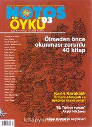Notos Öykü İki Aylık Edebiyat Dergisi Nisan-Mayıs 2007 Sayı:3