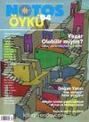 Notos Öykü İki Aylık Edebiyat Dergisi Haziran-Temmuz 2007 Sayı:4