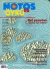 Notos Öykü İki Aylık Edebiyat Dergisi Ağustos-Eylül 2007 Sayı:5