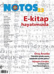 Notos Öykü İki Aylık Edebiyat Dergisi Ağustos-Eylül 2010 Sayı:23