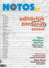 Notos Öykü İki Aylık Edebiyat Dergisi Nisan-Mayıs 2011 Sayı:27