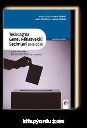 Tekirdağ'da Genel Milletvekili Seçimleri 1946-2015