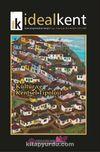 İdeal Kent Kent Araştırmaları Dergisi Sayı:18 Ocak 2016