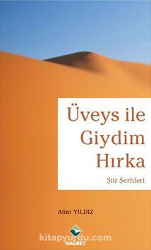 Üveys ile Giydim Hırka - Alim Yıldız pdf epub