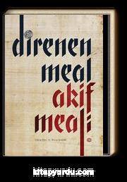 Direnen Meal & Akif Meali