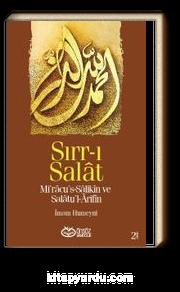 Sırr-ı Salat & Mi'racu's-Salikin ve Salatu'l-Arifin