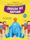 Okulda İki Hayvan / 1. Sınıflar İçin  Değerler Eğitimi Seti 1