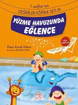 Yüzme Havuzunda Eğlence / 1. Sınıflar İçin Değerler Eğitimi Seti 19