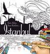 İstanbul: Senin Şehrin, Senin Renklerin... (Boyama Kitabı)