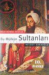 Bu Mülkün Sultanları 36 Osmanlı Padişahı (büyük boy)