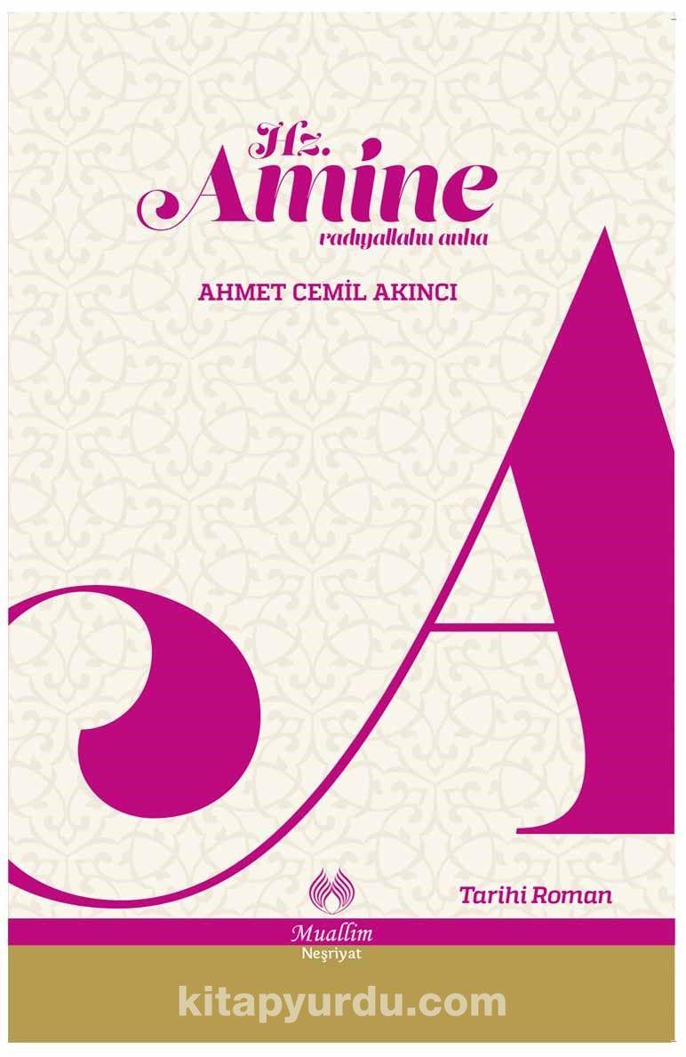 Hz. Amine (r.a.) - Ahmet Cemil Akıncı pdf epub