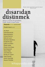 Dışarıdan Düşünmek & Deleuze ve Guattari Perspektifinden Felsefe, Siyaset ve Sanat Yazıları