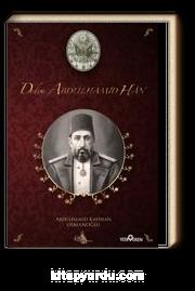 Dedem Abdülhamid Han (Ciltli)