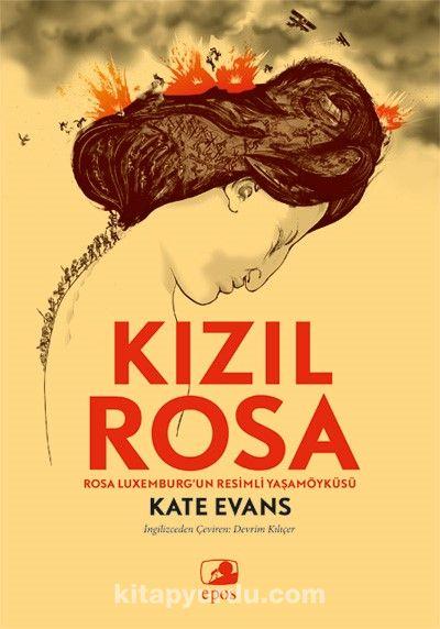 Kızıl Rosa & Rosa Luxemburg'un Resimli Yaşamöyküsü