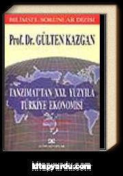 Tanzimat'tan XXI. Yüzyıla Türkiye Ekonomisi 1. Küreselleşmeden 2. Küreselleşme