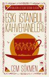 Aydınların İletişim  Ortamı Olarak Eski İstanbul Kahvehaneleri