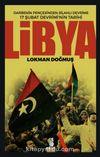 Libya & Darbenin Pençesinden Silahlı Devrime 17 Şubat Devriminin Tarihi