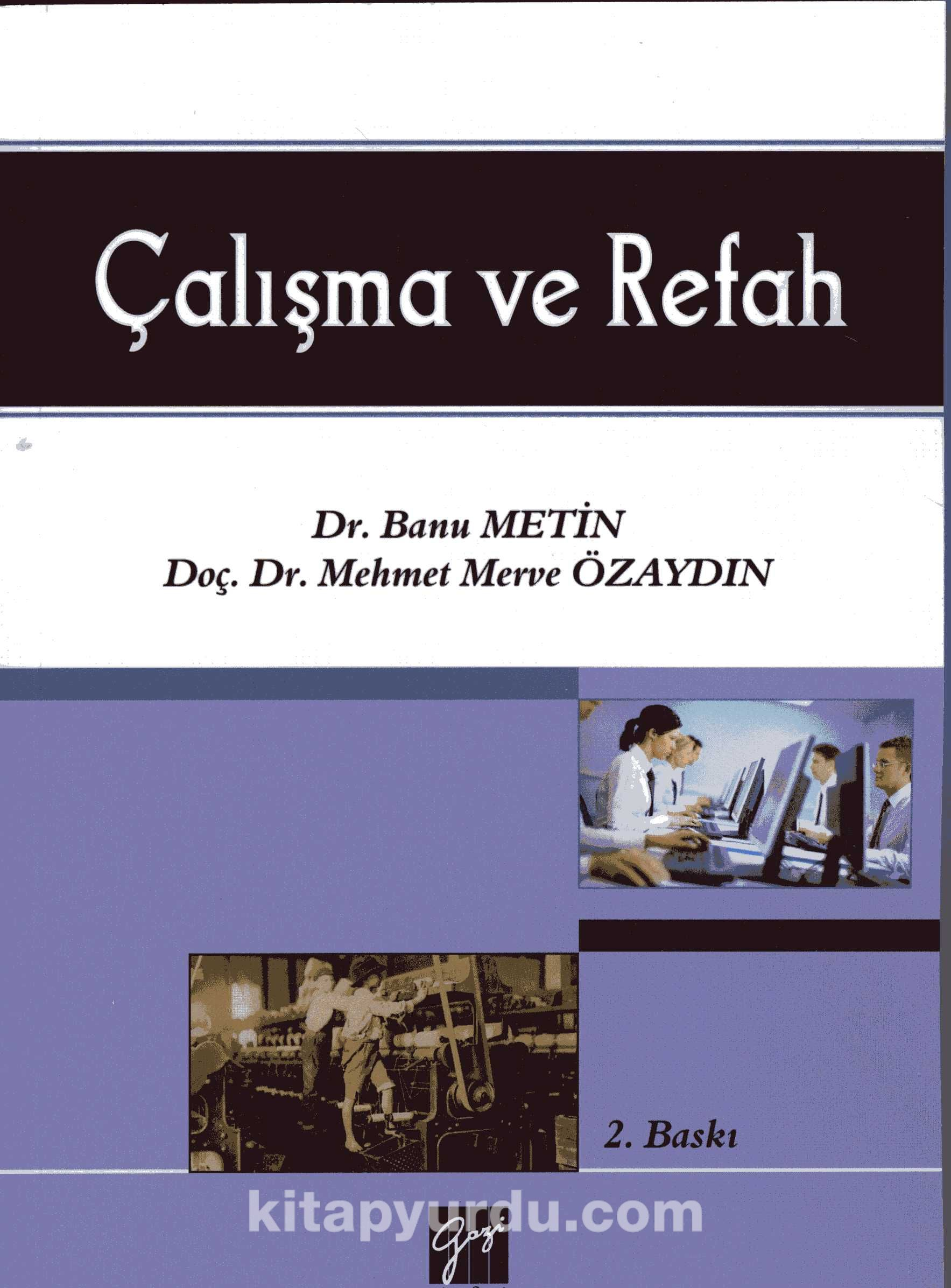 Çalışma ve Refah - Dr. Mehmet Merve Özaydın pdf epub