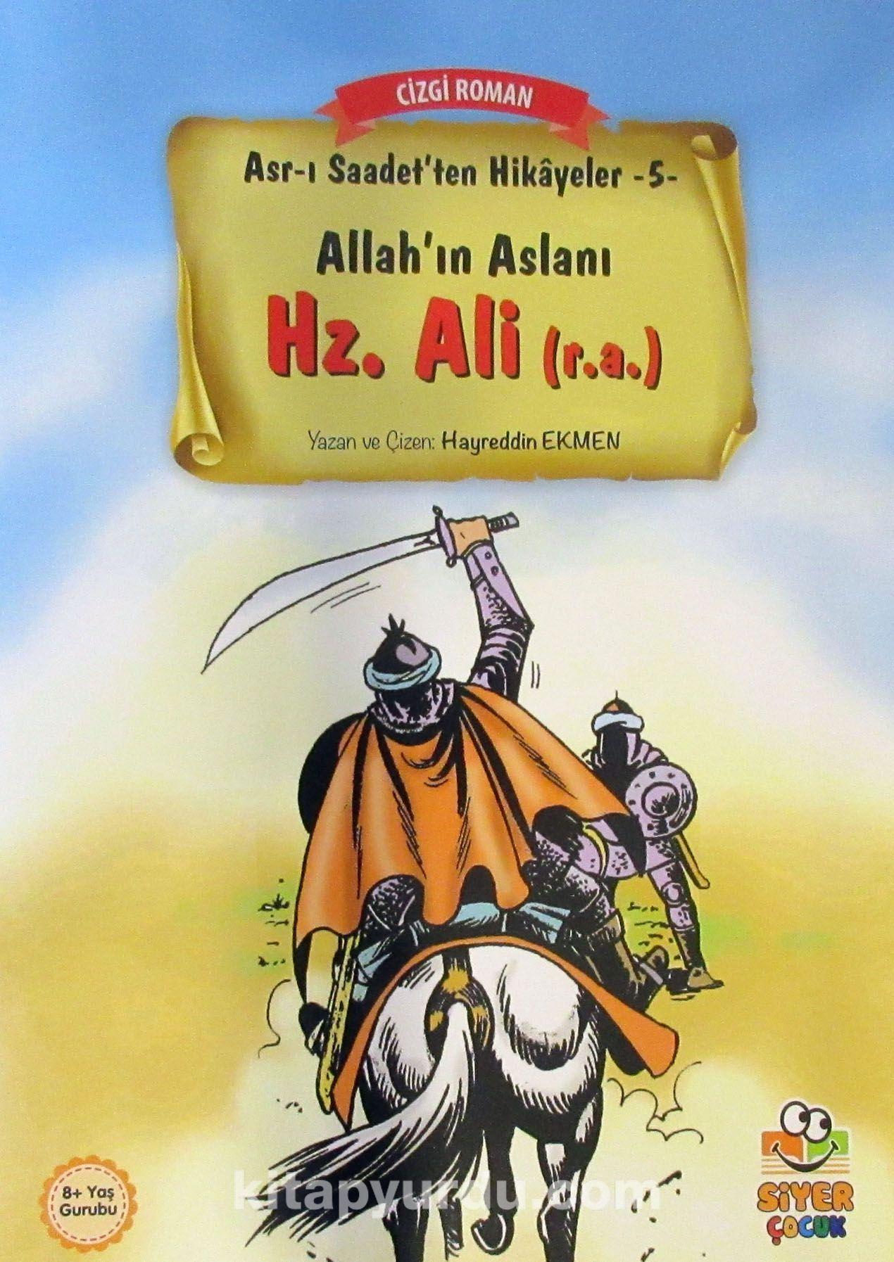 Hz. Ali (r.a.) / Asr-ı Saadet'ten Hikayeler 5 - Hayreddin Ekmen pdf epub
