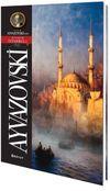 Ivan Ayvazovski / Pitoresk İstanbul Kartpostal Kitapları
