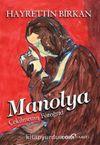 Manolya & Çekilmemiş Fotoğraf