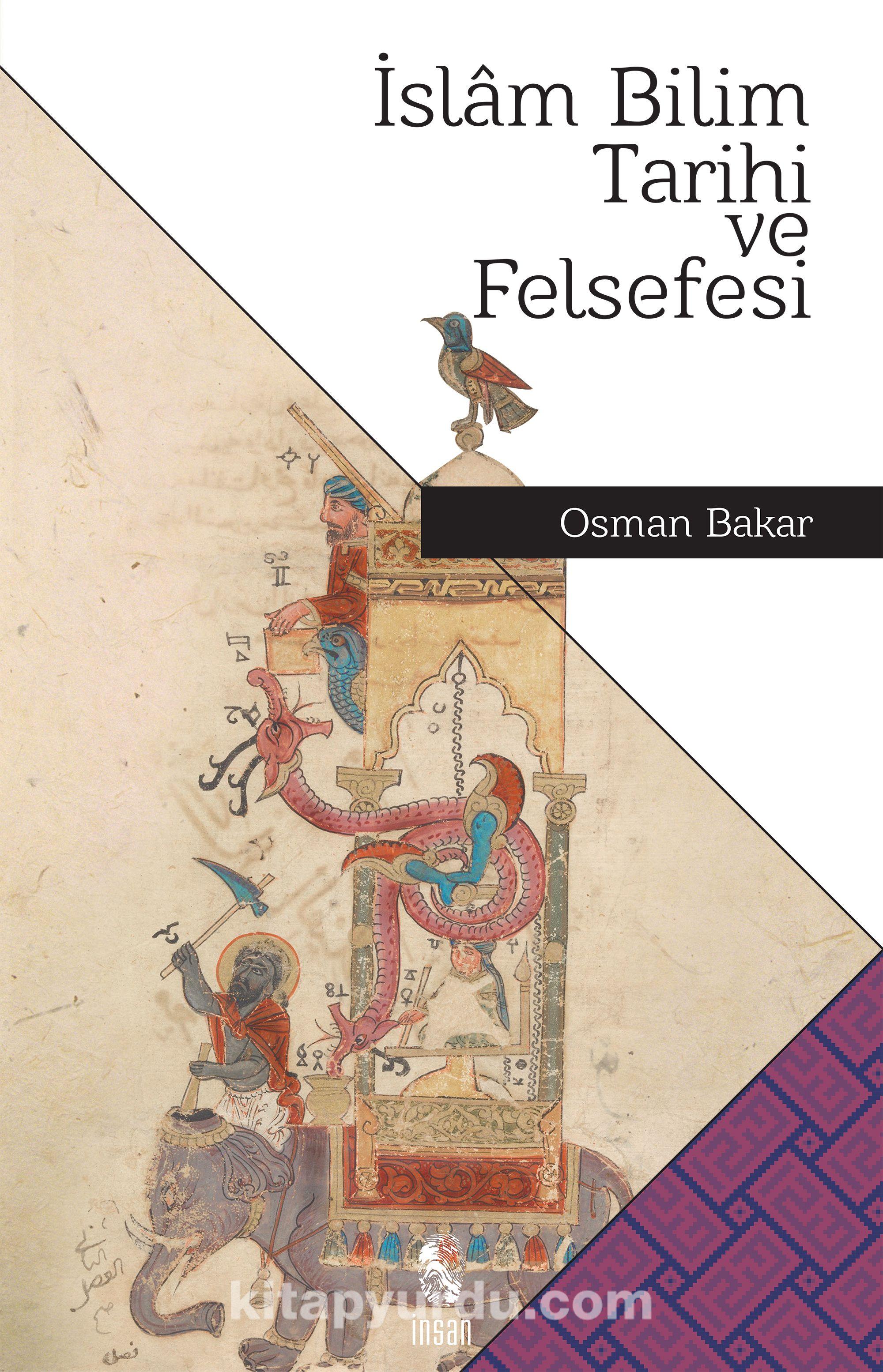 İslam Bilim Tarihi ve Felsefesi - Osman Bakar pdf epub