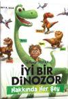 İyi Bir Dinozor Hakkında Her Şey