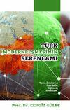 Türk Modernleşmesinin Serencamı