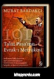 Talat Paşa'nın Evrak-ı Metrukesi