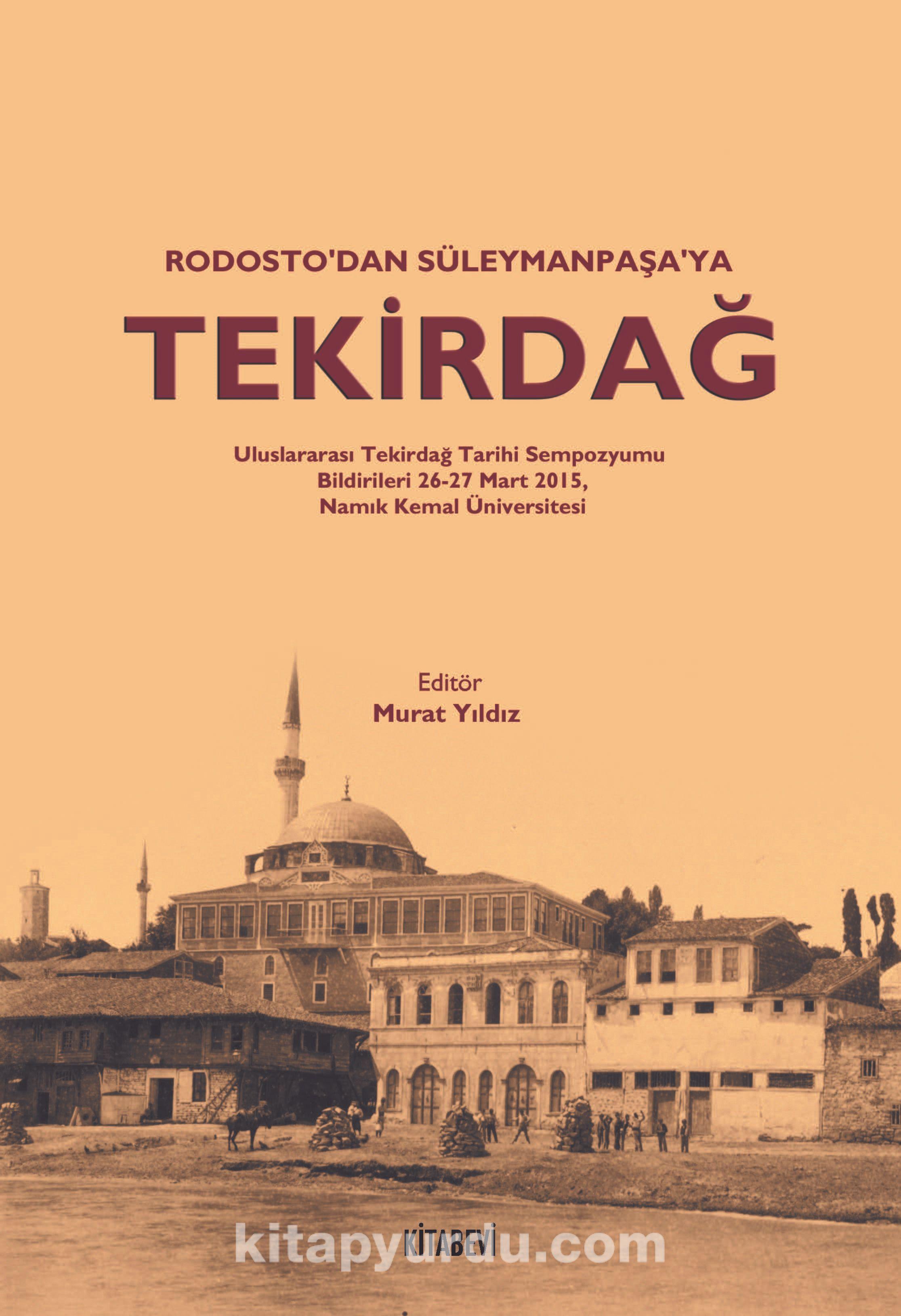 Rodosto'dan Süleymanpaşa'ya Tekirdağ -  pdf epub