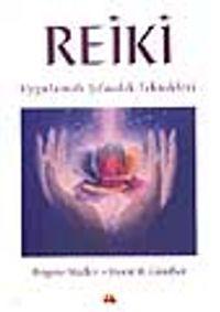 Reiki / Uygulamalı Şifacılık Teknikleri - H. H. Günther pdf epub