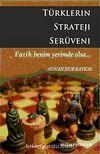 Türklerin Strateji Serüveni & Fatih Benim Yerimde Olsa