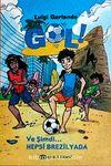 Gol & Ve Şimdi Hepsi Brezilya'da! (Ciltsiz)
