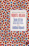 Nehcü'l-Belaga & İmam Ali'nin Hutbeleri, Vasiyetleri, Emirleri, Mektupları, Hikmet ve Vecizeleri