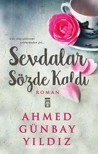 Sevdalar Sözde Kaldı - Ahmed Günbay Yıldız pdf epub