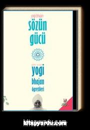 Sözün Gücü & Yogi Bhajan'ın Öğretileri