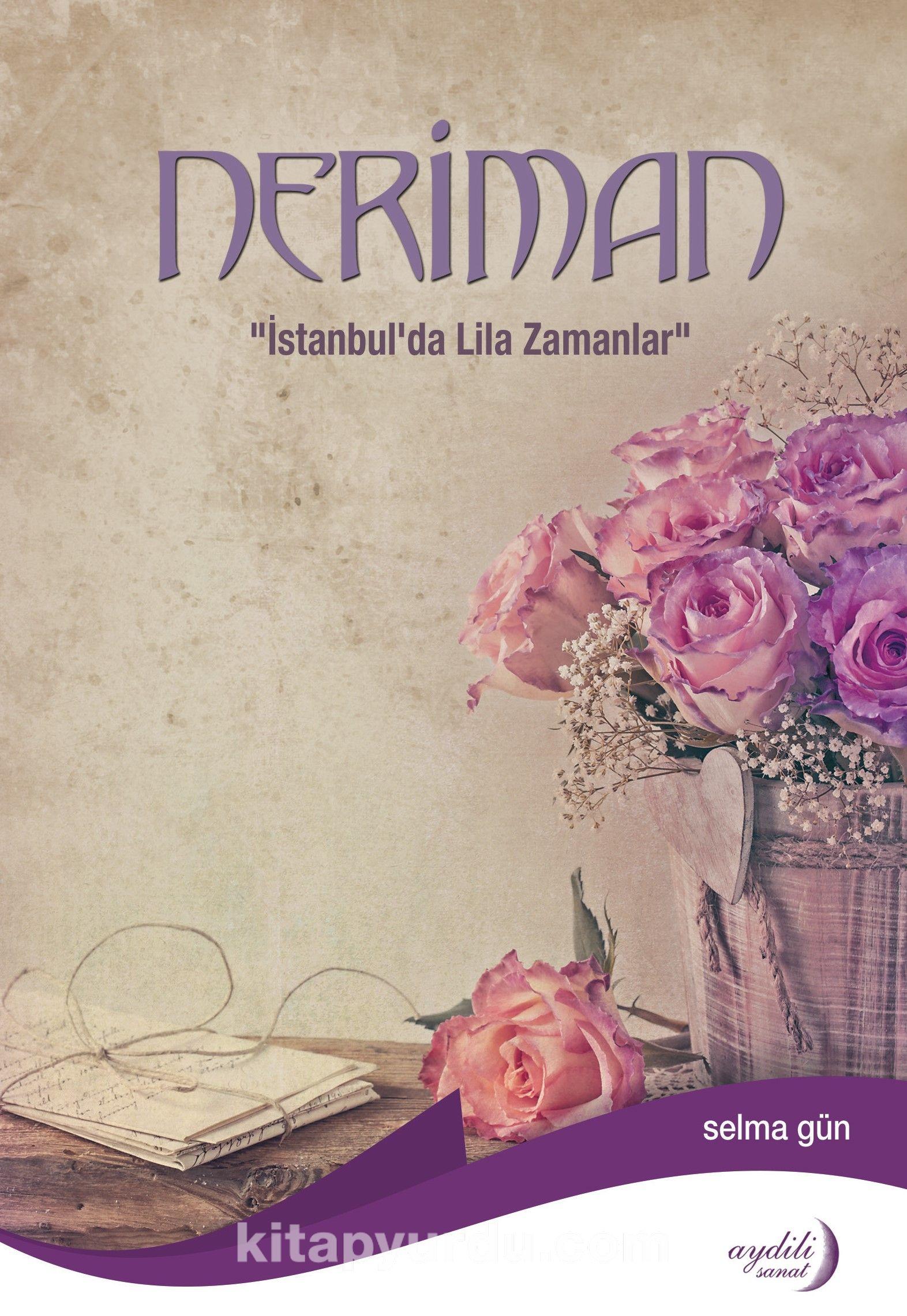 Neriman & İstanbul'da Lila Zamanlar